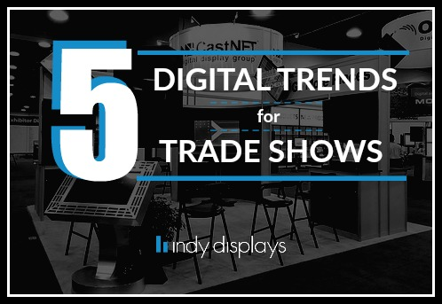 Digital Trends for Trade Show Displays
